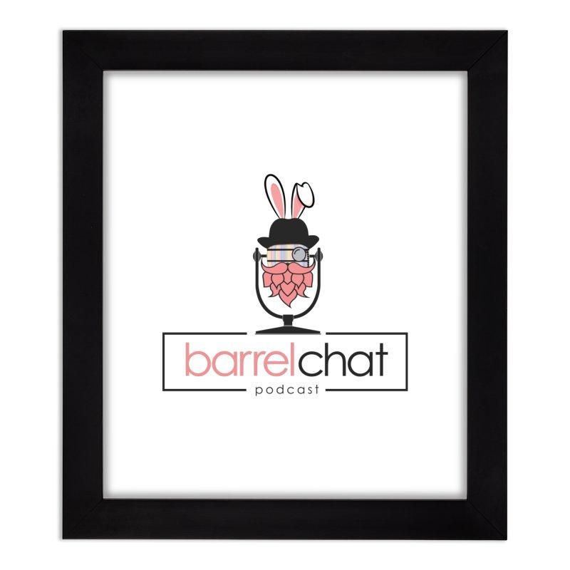 Barrel Chat Podcast - Easter Home Framed Fine Art Print by Barrel Chat Podcast Merch Shop