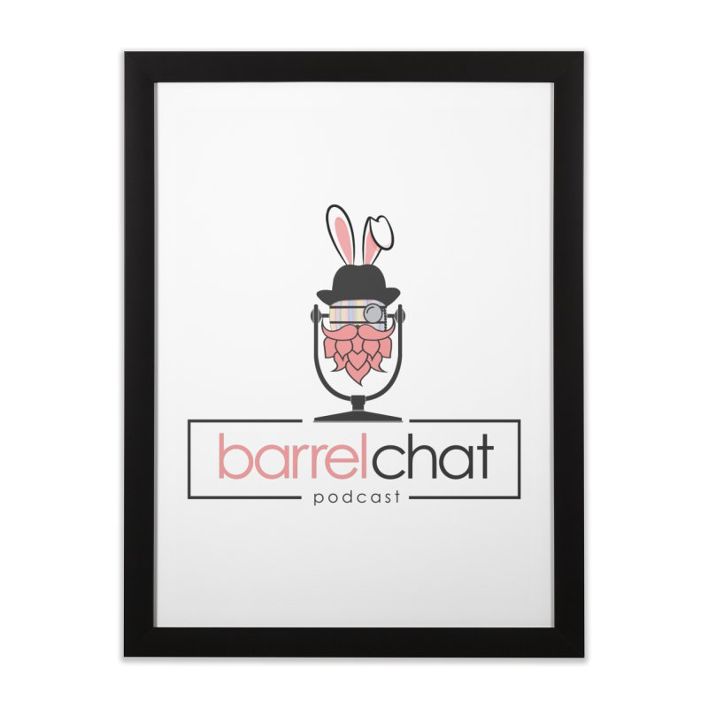 Barrel Chat Podcast - Easter Home Framed Fine Art Print by Barrel Chat Podcast Merch Shop