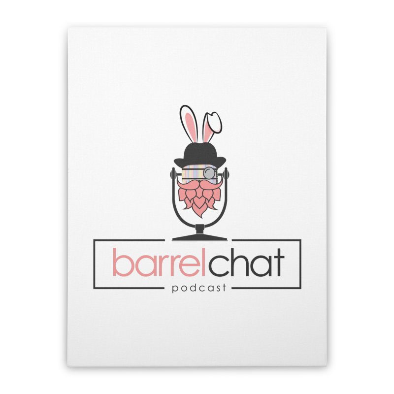 Barrel Chat Podcast - Easter Home Stretched Canvas by Barrel Chat Podcast Merch Shop