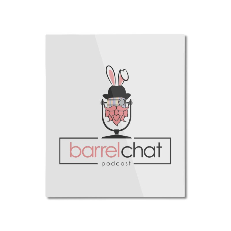 Barrel Chat Podcast - Easter Home Mounted Aluminum Print by Barrel Chat Podcast Merch Shop
