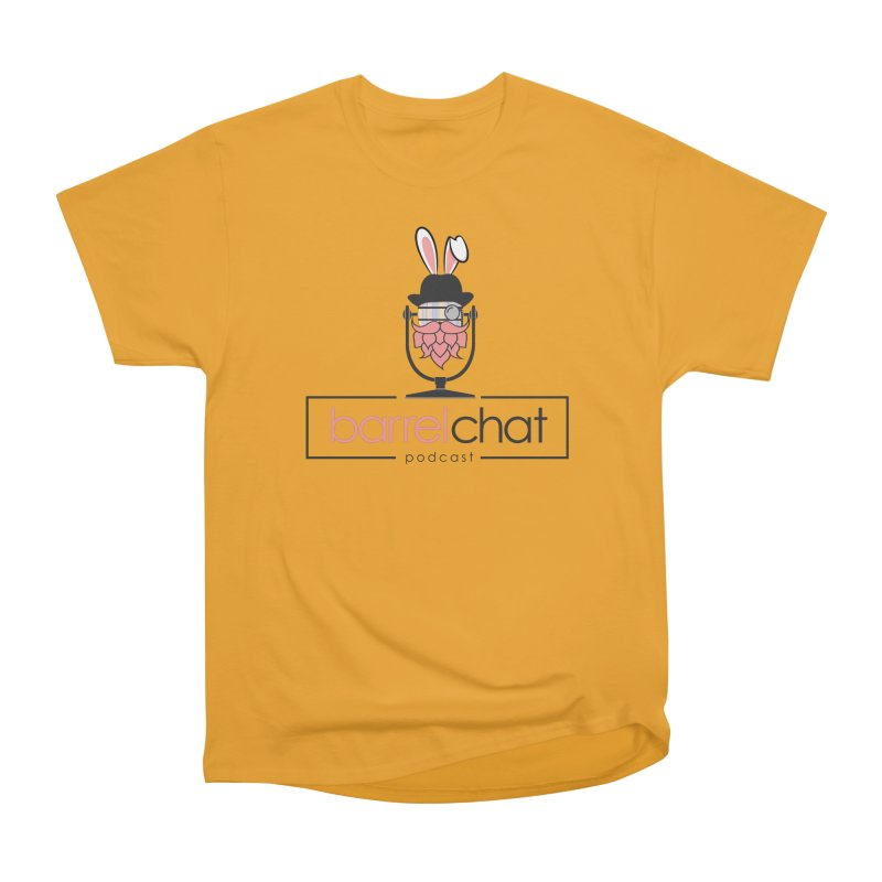 Barrel Chat Podcast - Easter Women's Heavyweight Unisex T-Shirt by Barrel Chat Podcast Merch Shop