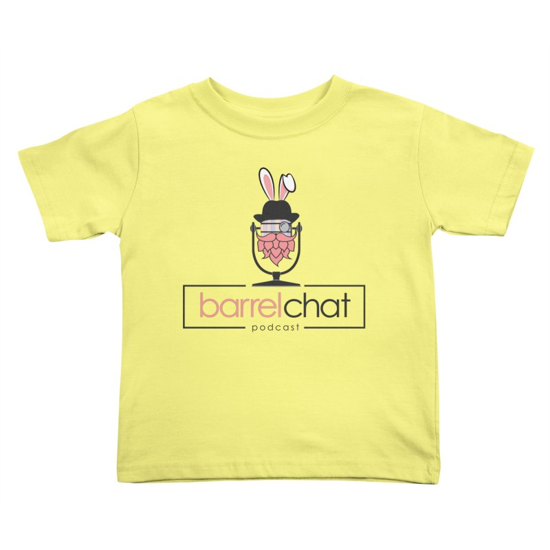 Barrel Chat Podcast - Easter Kids Toddler T-Shirt by Barrel Chat Podcast Merch Shop