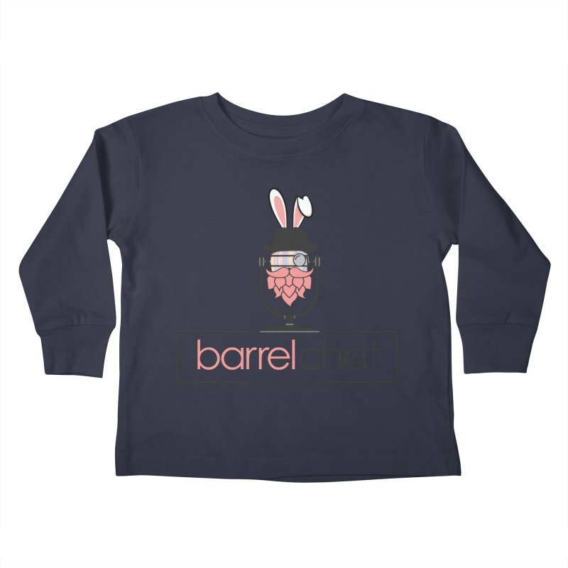 Barrel Chat Podcast - Easter Kids Toddler Longsleeve T-Shirt by Barrel Chat Podcast Merch Shop