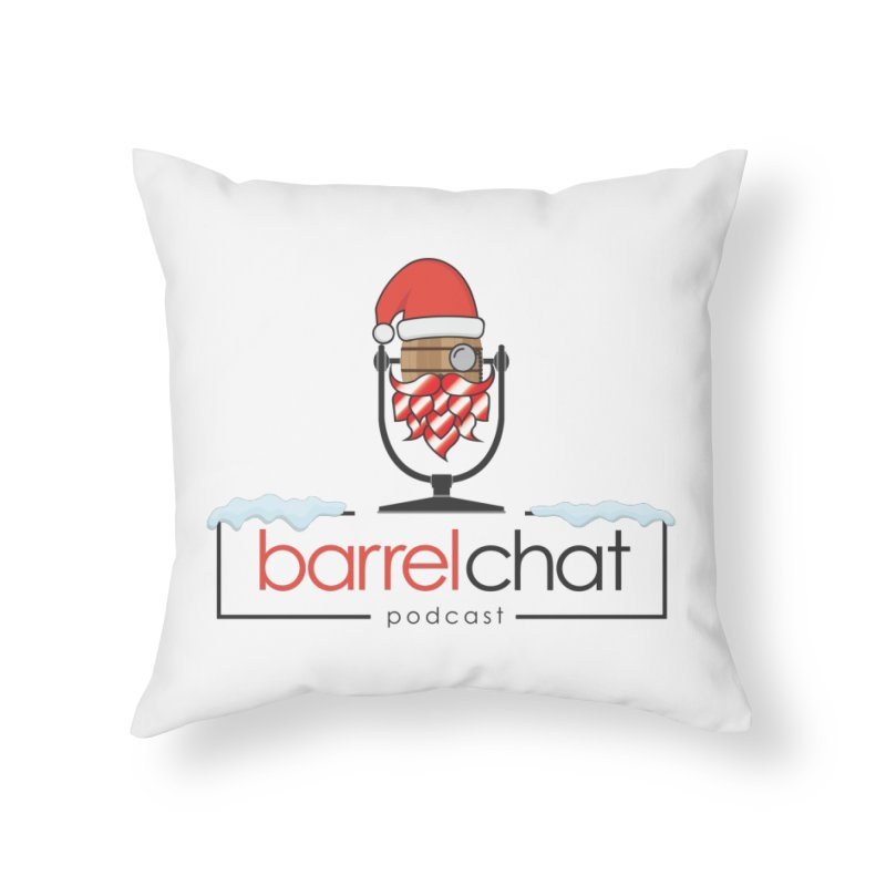 Barrel Chat Podcast - Christmas Home Throw Pillow by Barrel Chat Podcast Merch Shop