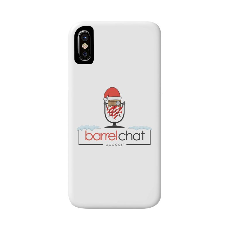 Barrel Chat Podcast - Christmas Accessories Phone Case by Barrel Chat Podcast Merch Shop