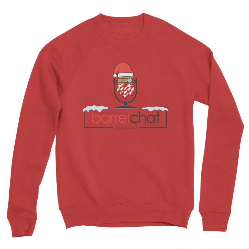 Barrel Chat Podcast - Christmas Men's Sponge Fleece Sweatshirt by Barrel Chat Podcast Merch Shop