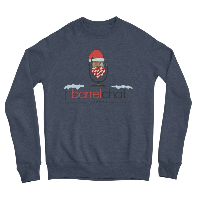 Barrel Chat Podcast - Christmas Men's Sponge Fleece Sweatshirt by Barrel Chat Podcast Merch Shop