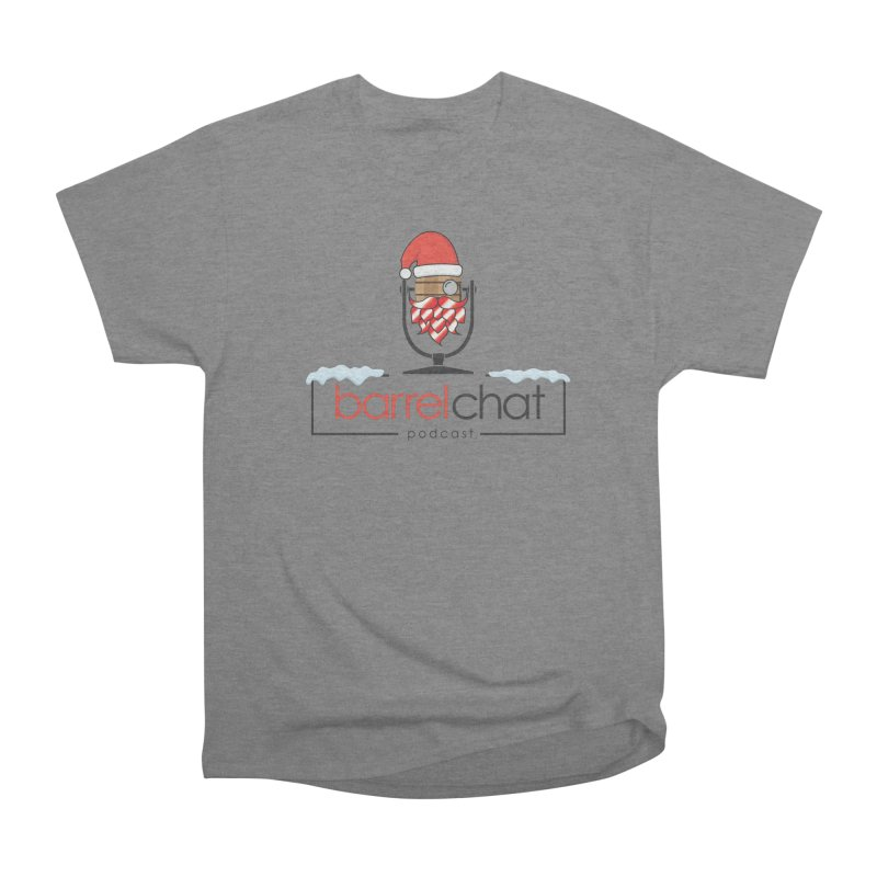 Barrel Chat Podcast - Christmas Men's Heavyweight T-Shirt by Barrel Chat Podcast Merch Shop