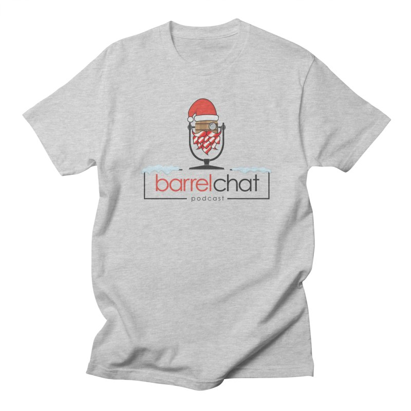 Barrel Chat Podcast - Christmas Women's Regular Unisex T-Shirt by Barrel Chat Podcast Merch Shop