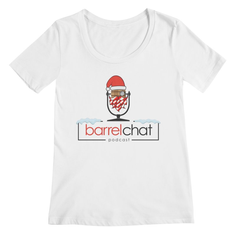 Barrel Chat Podcast - Christmas Women's Regular Scoop Neck by Barrel Chat Podcast Merch Shop