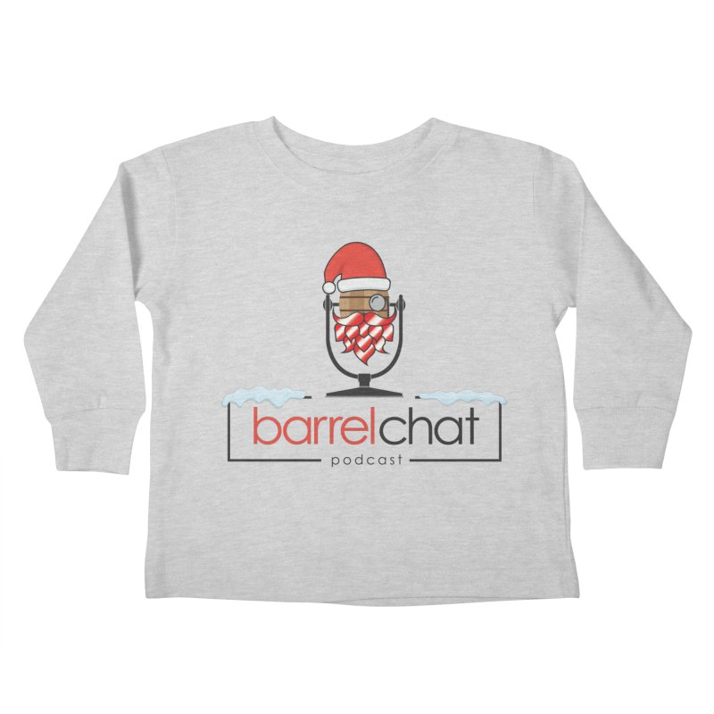 Barrel Chat Podcast - Christmas Kids Toddler Longsleeve T-Shirt by Barrel Chat Podcast Merch Shop