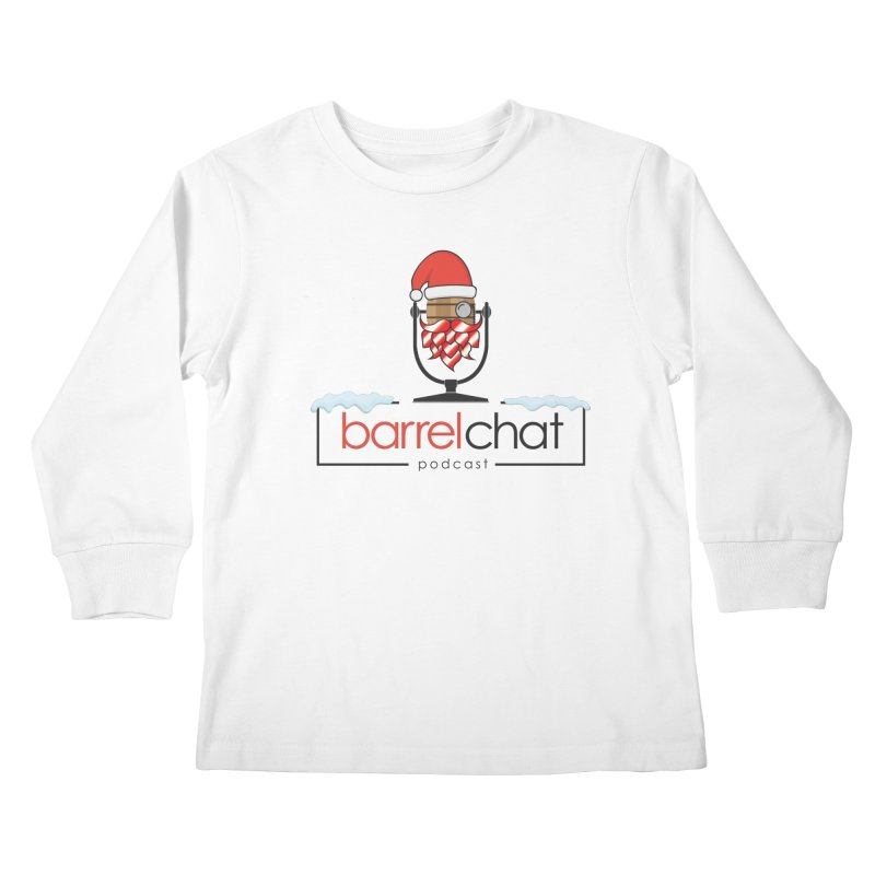 Barrel Chat Podcast - Christmas Kids Longsleeve T-Shirt by Barrel Chat Podcast Merch Shop