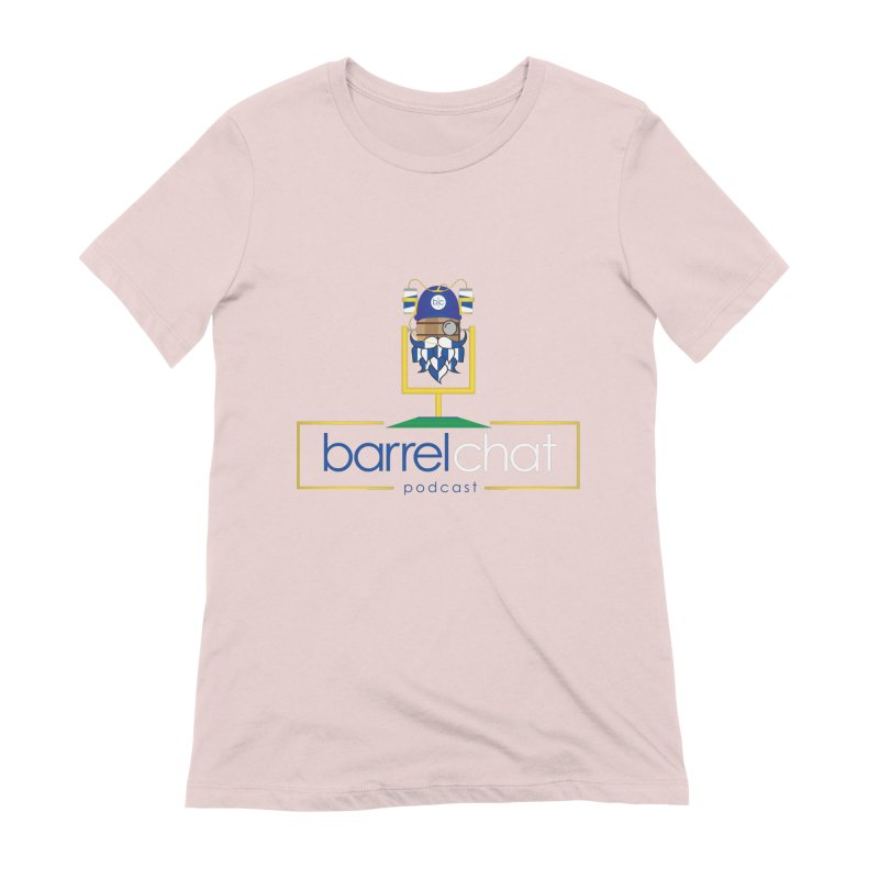Barrel chat Podcast - Tailgate Women's Extra Soft T-Shirt by Barrel Chat Podcast Merch Shop