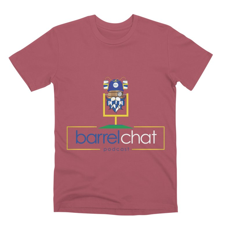 Barrel chat Podcast - Tailgate Men's Premium T-Shirt by Barrel Chat Podcast Merch Shop