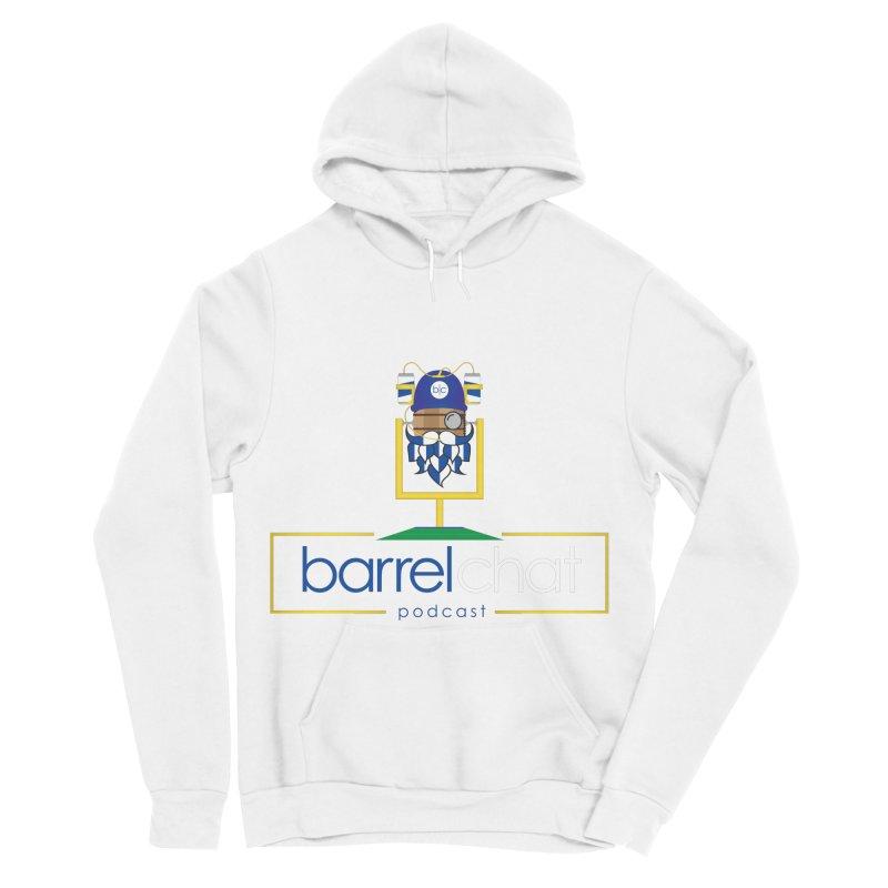 Barrel chat Podcast - Tailgate Men's Sponge Fleece Pullover Hoody by Barrel Chat Podcast Merch Shop