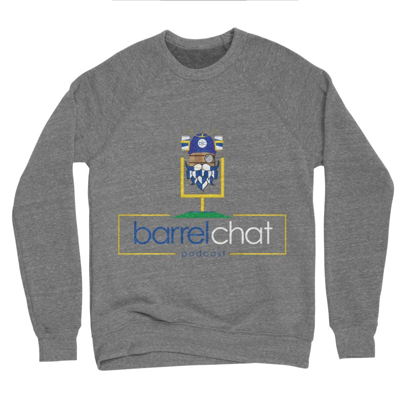 Barrel chat Podcast - Tailgate Men's Sponge Fleece Sweatshirt by Barrel Chat Podcast Merch Shop