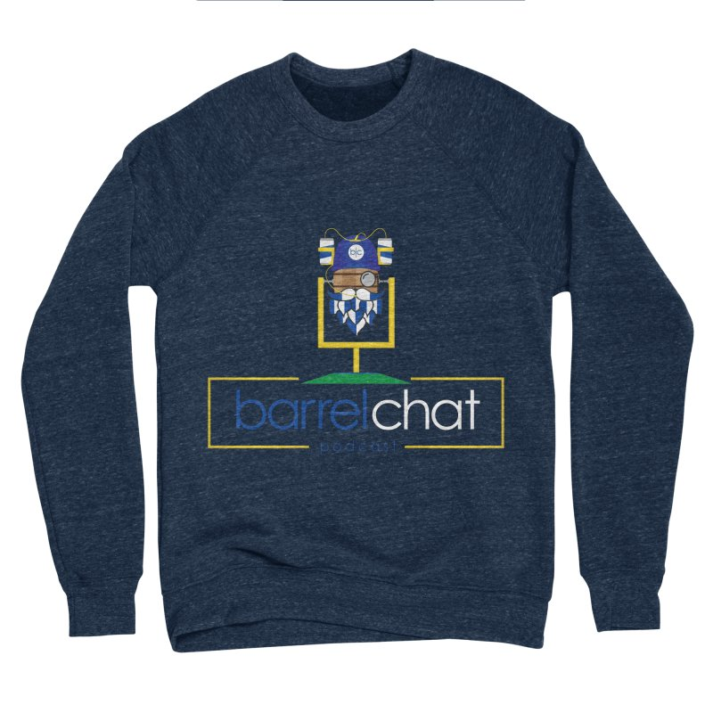 Barrel chat Podcast - Tailgate Men's Sponge Fleece Sweatshirt by Barrel Chat Podcast Merch Shop