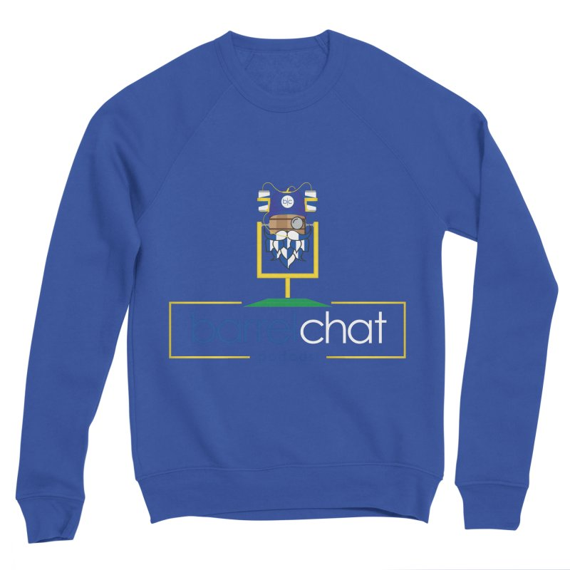 Barrel chat Podcast - Tailgate Women's Sweatshirt by Barrel Chat Podcast Merch Shop