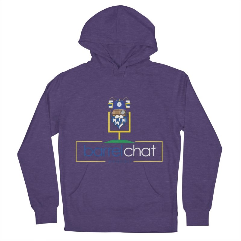 Barrel chat Podcast - Tailgate Women's French Terry Pullover Hoody by Barrel Chat Podcast Merch Shop