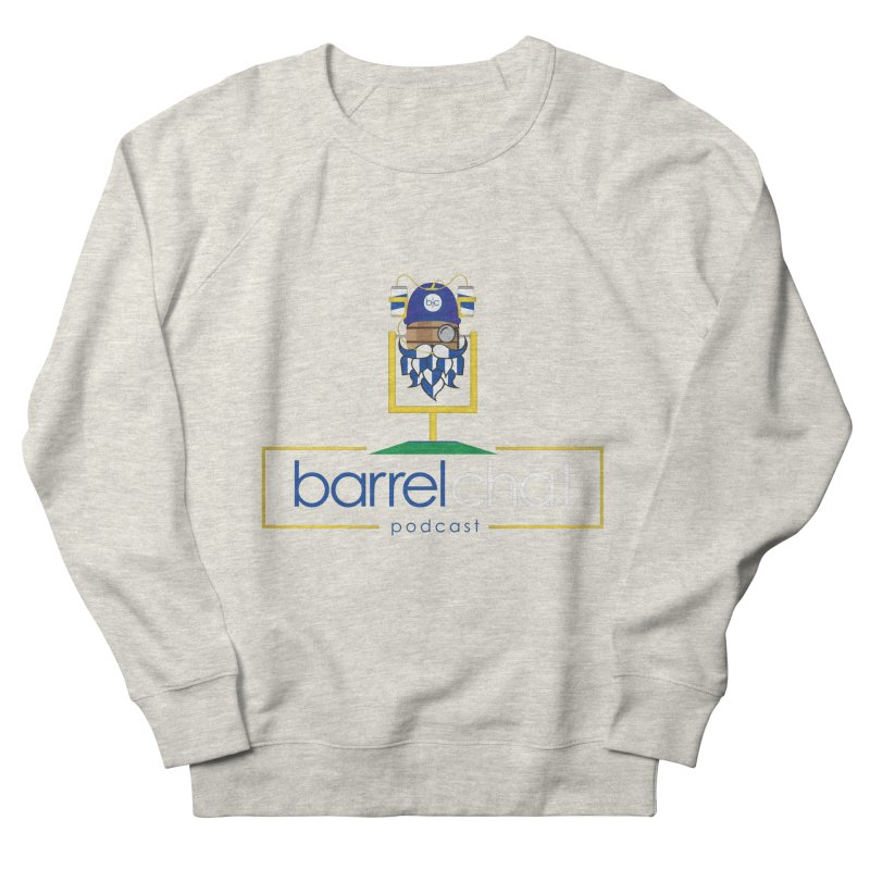 Barrel chat Podcast - Tailgate Men's French Terry Sweatshirt by Barrel Chat Podcast Merch Shop