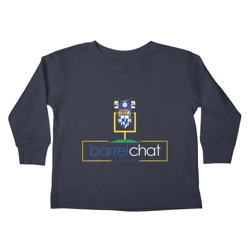 Barrel chat Podcast - Tailgate Kids Toddler Longsleeve T-Shirt by Barrel Chat Podcast Merch Shop