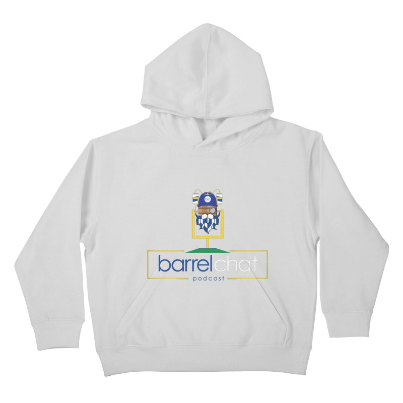 Barrel chat Podcast - Tailgate Kids Pullover Hoody by Barrel Chat Podcast Merch Shop