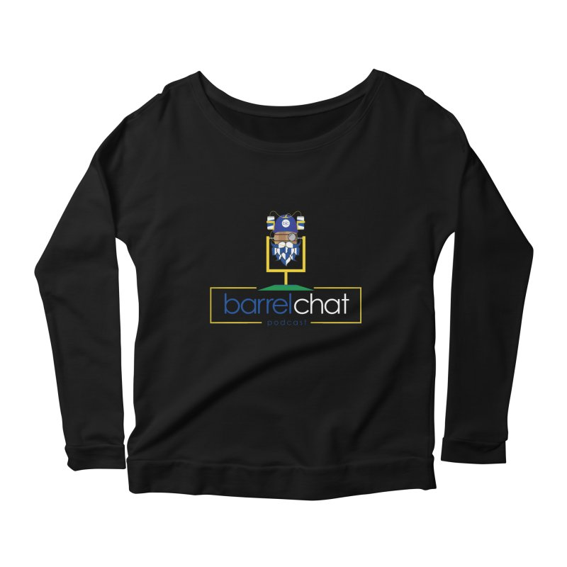 Barrel chat Podcast - Tailgate Women's Scoop Neck Longsleeve T-Shirt by Barrel Chat Podcast Merch Shop