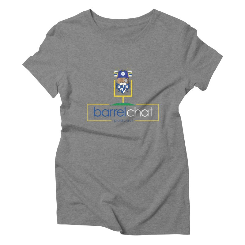 Barrel chat Podcast - Tailgate Women's Triblend T-Shirt by Barrel Chat Podcast Merch Shop