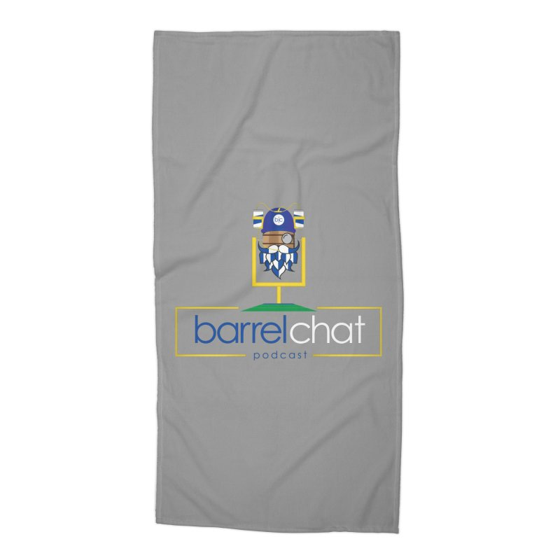 Barrel chat Podcast - Tailgate Accessories Beach Towel by Barrel Chat Podcast Merch Shop