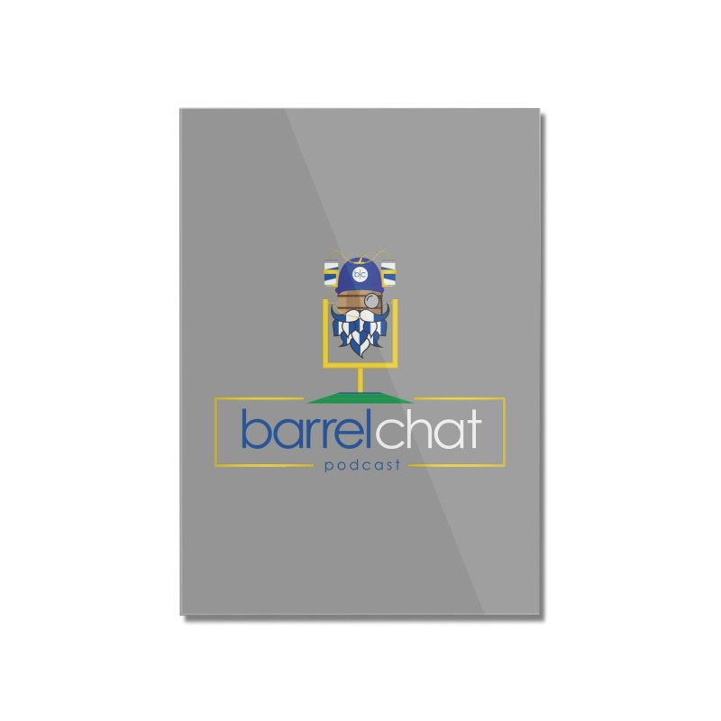 Barrel chat Podcast - Tailgate Home Mounted Acrylic Print by Barrel Chat Podcast Merch Shop