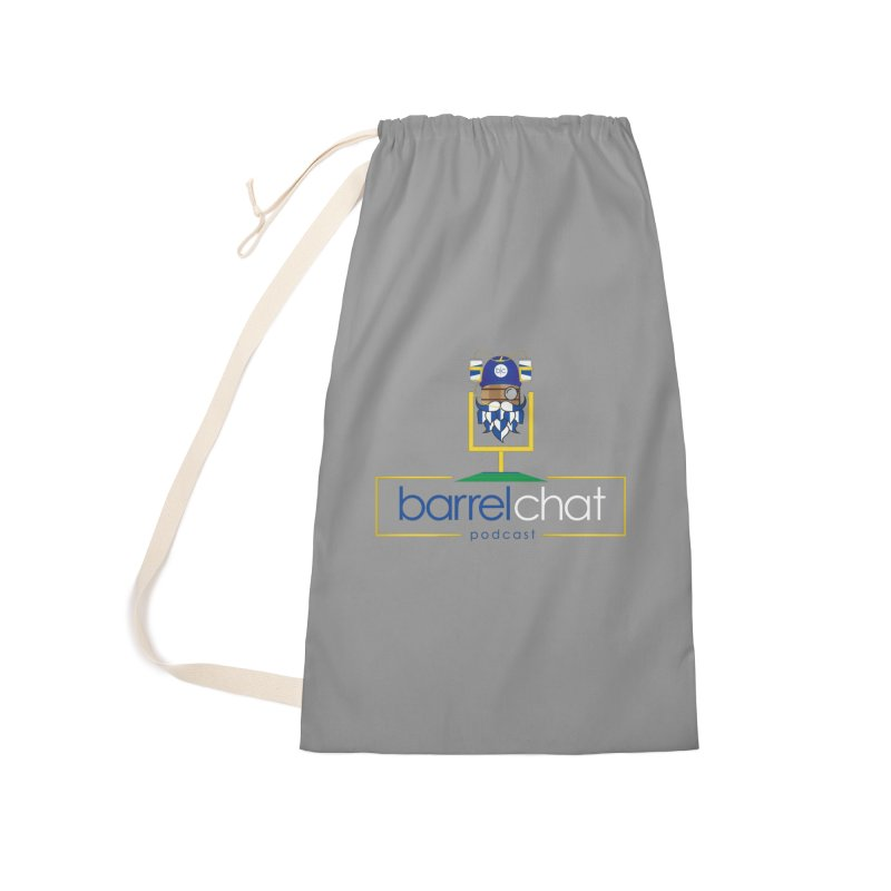 Barrel chat Podcast - Tailgate Accessories Laundry Bag Bag by Barrel Chat Podcast Merch Shop