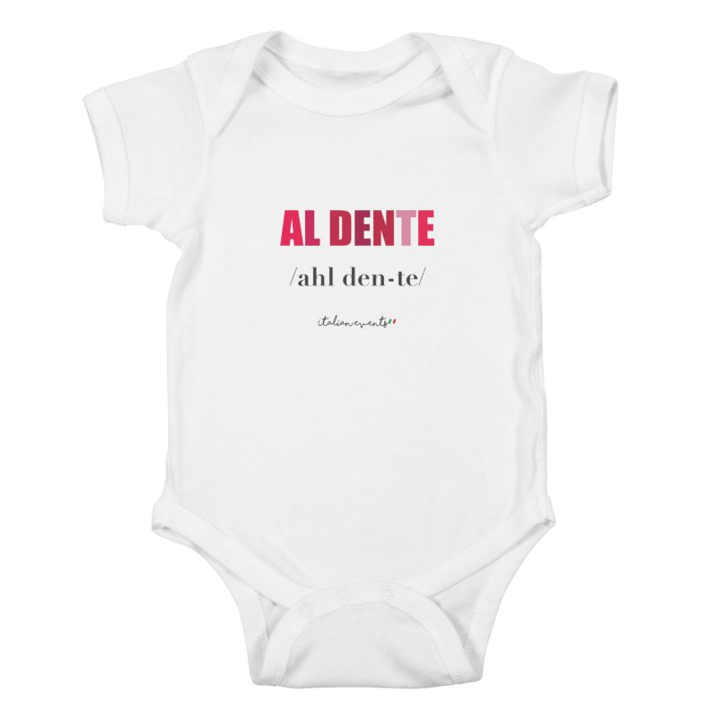 Al Dente Kids Baby Bodysuit by BayAreaItalianEvents's Artist Shop