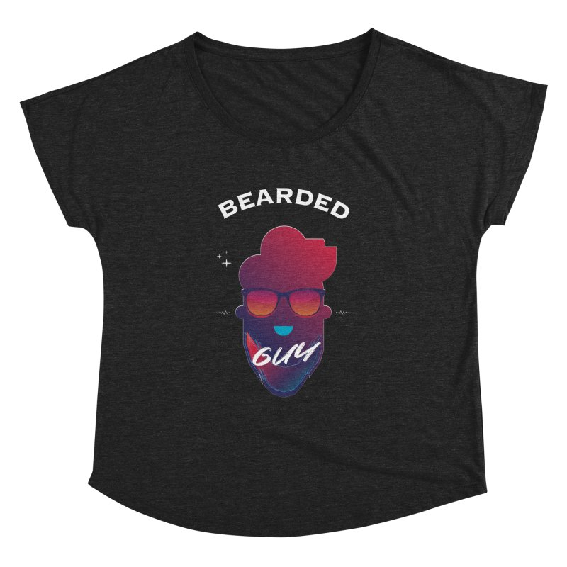 StrangerBeardedguy Women's Dolman Scoop Neck by Beardedguy's Shop