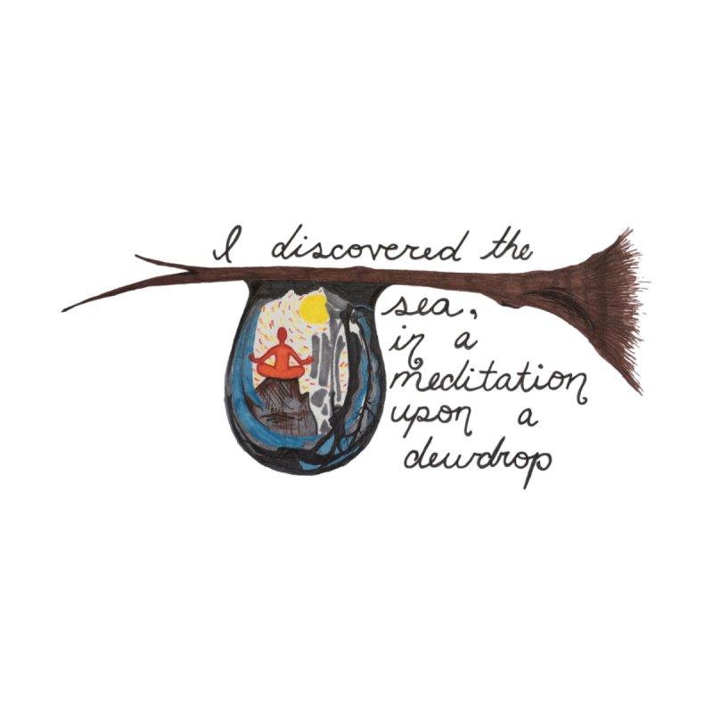 Dewdrop Meditation  by Beingmindful's Artist Shop