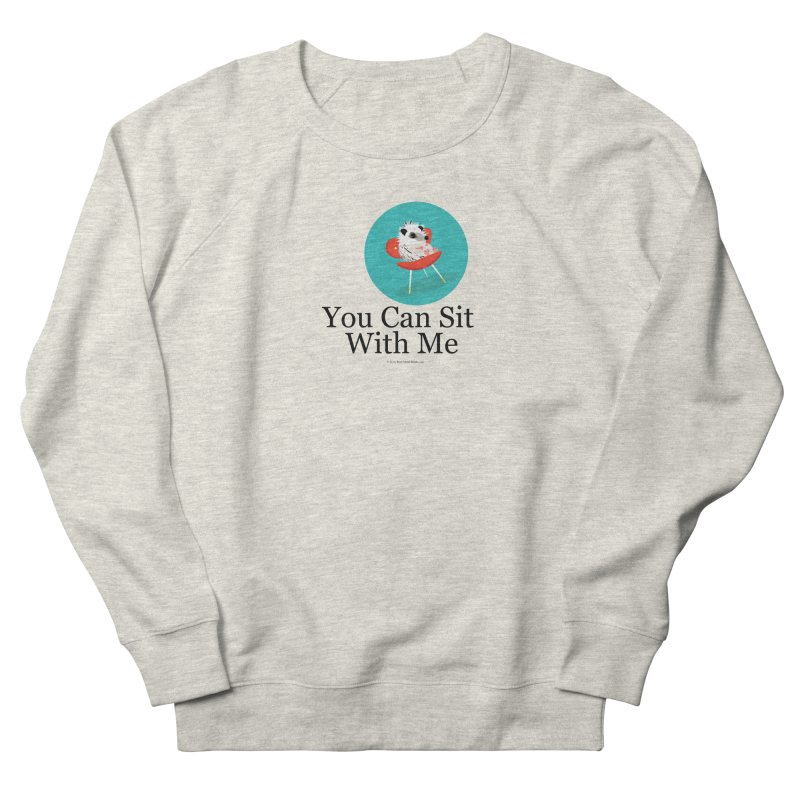 You Can Sit With Me - Circle Men's Sweatshirt by BestFriends's Artist Shop