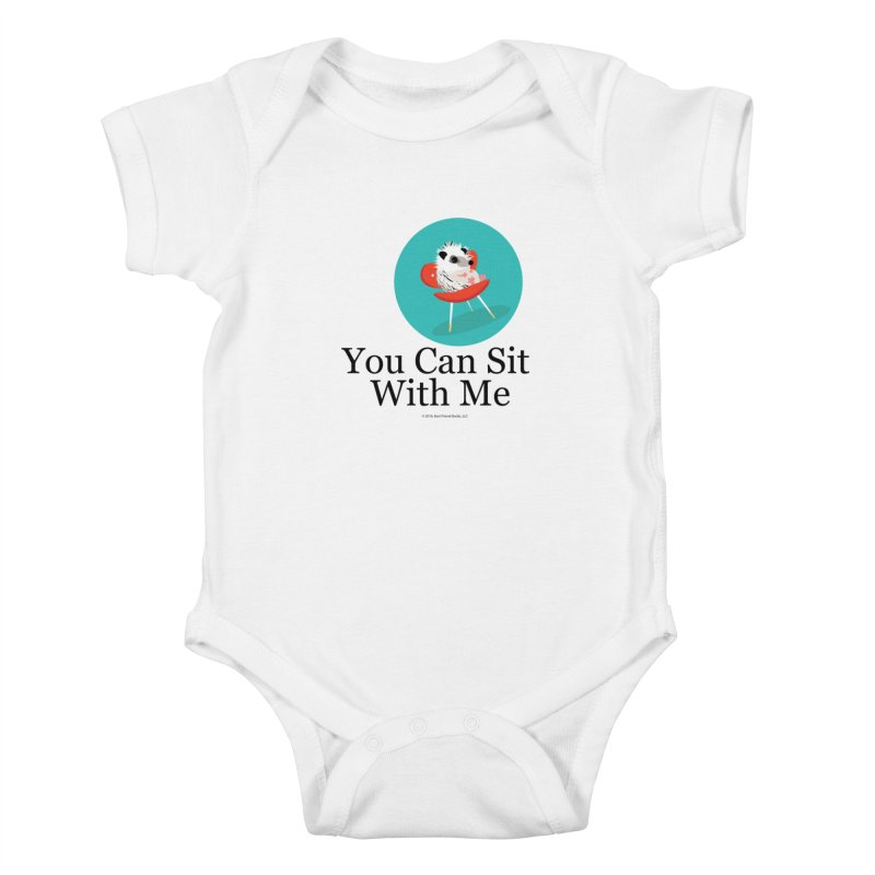 You Can Sit With Me - Circle Kids Baby Bodysuit by BestFriends's Artist Shop