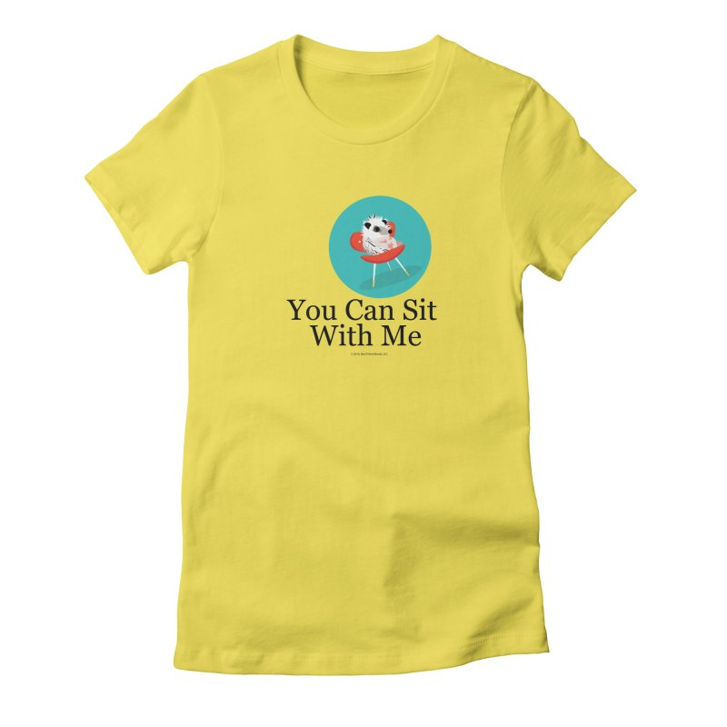 You Can Sit With Me - Circle Women's T-Shirt by BestFriends's Artist Shop
