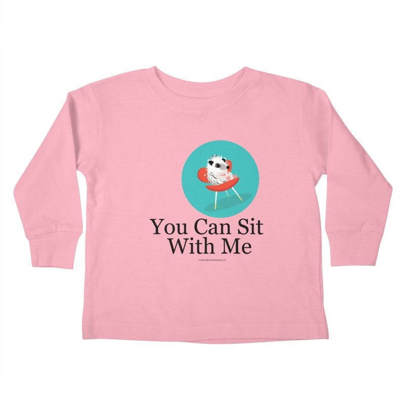 You Can Sit With Me - Circle Kids Toddler Longsleeve T-Shirt by BestFriends's Artist Shop