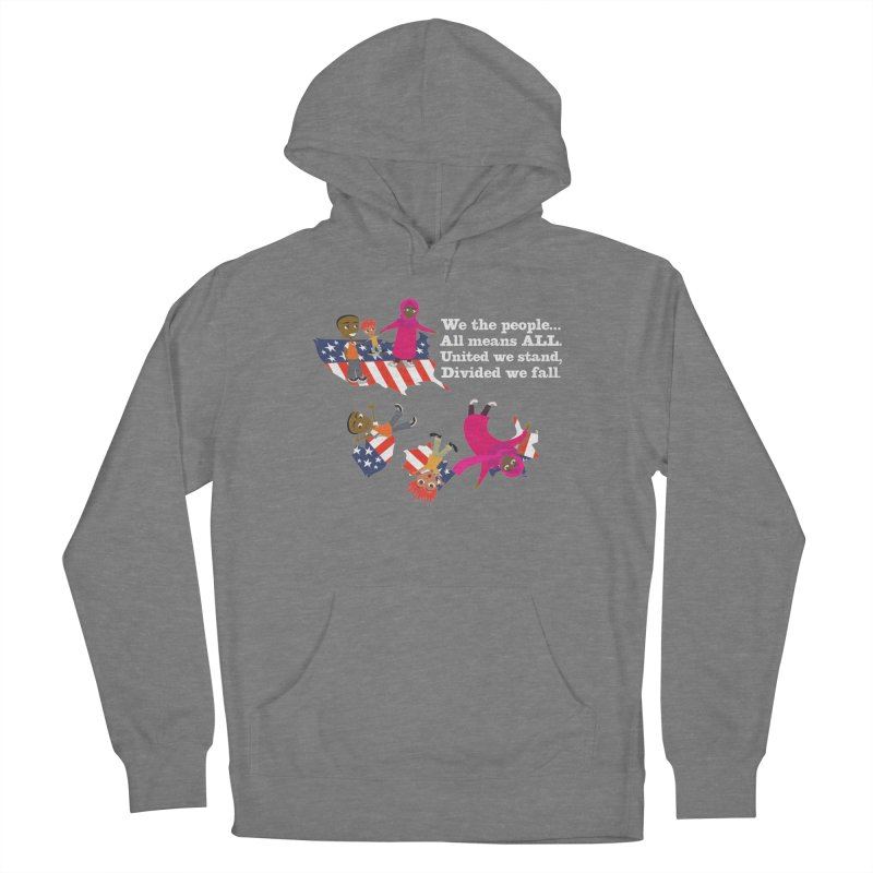 All Means All Women's Pullover Hoody by BestFriends's Artist Shop