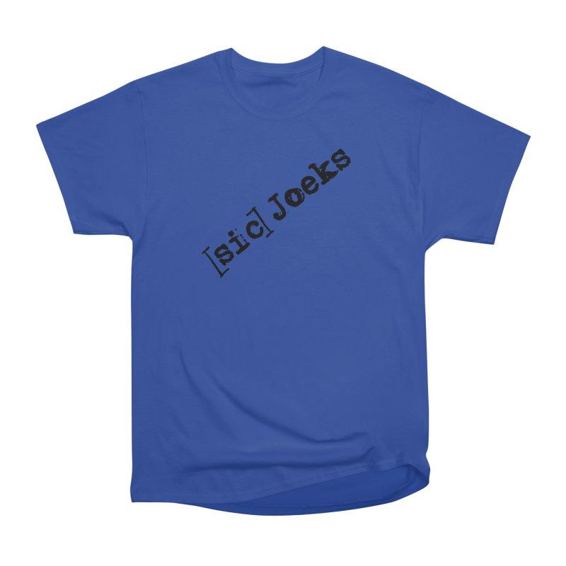 [sic] Joeks Logo Women's Heavyweight Unisex T-Shirt by BestMarkMiller's Artist Shop