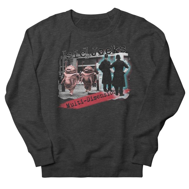 [sic] Joeks - Multi-Dimensional (Aliens and Bobbys) Men's French Terry Sweatshirt by BestMarkMiller's Artist Shop