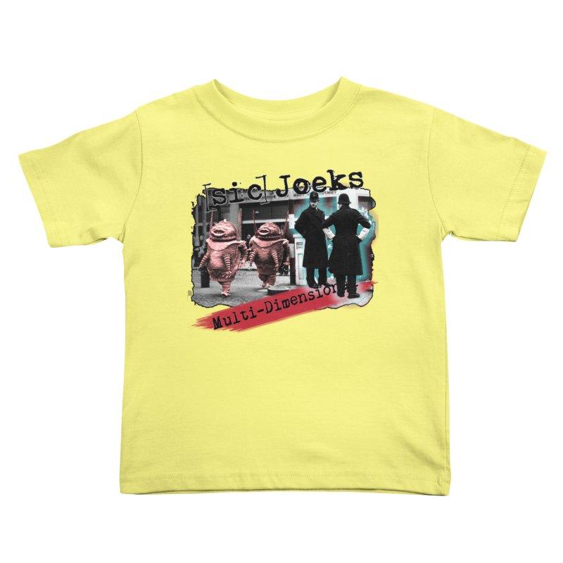 [sic] Joeks - Multi-Dimensional (Aliens and Bobbys) Kids Toddler T-Shirt by BestMarkMiller's Artist Shop