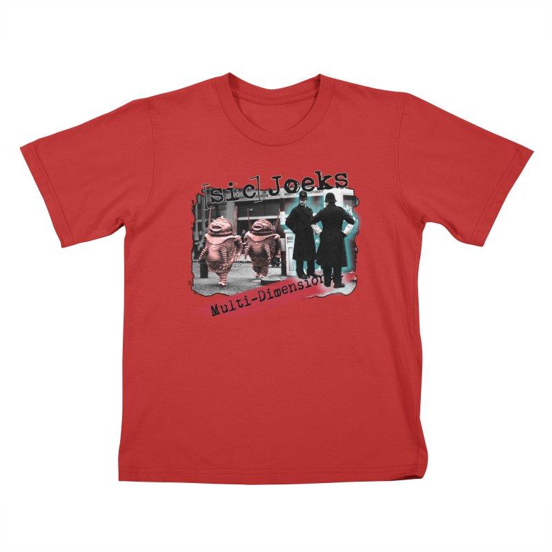 [sic] Joeks - Multi-Dimensional (Aliens and Bobbys) Kids T-Shirt by BestMarkMiller's Artist Shop