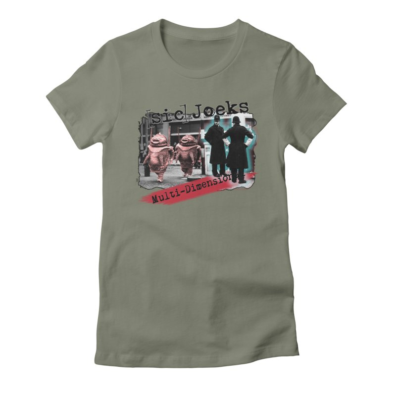 [sic] Joeks - Multi-Dimensional (Aliens and Bobbys) Women's Fitted T-Shirt by BestMarkMiller's Artist Shop