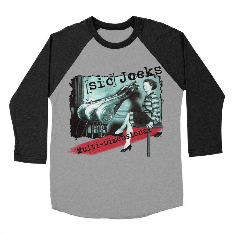 sic Joeks - Multi-Dimensional (Atomic Hairdryer) Men's Baseball Triblend Longsleeve T-Shirt by BestMarkMiller's Artist Shop