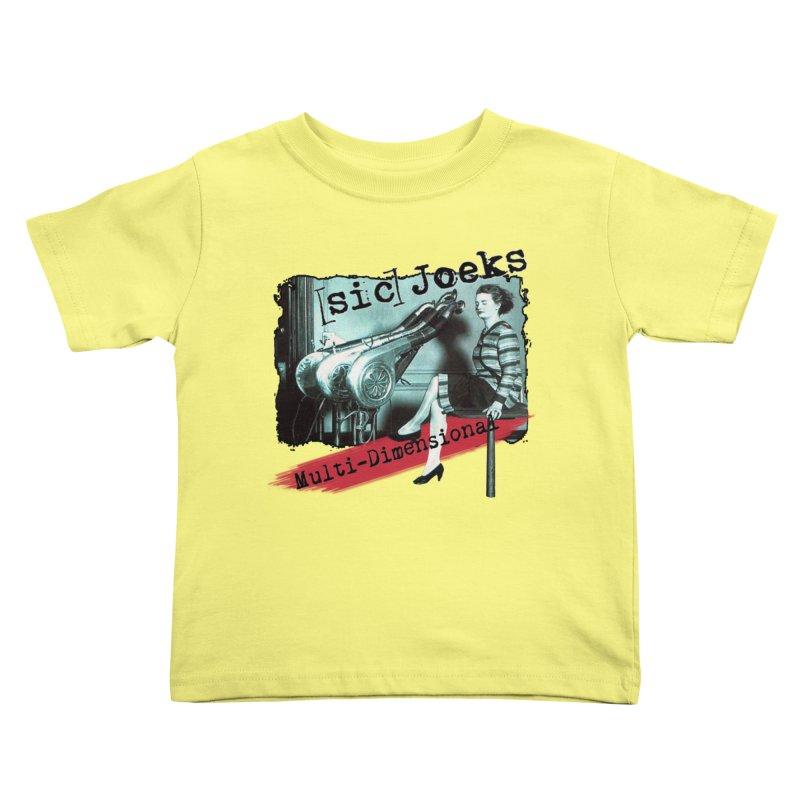 sic Joeks - Multi-Dimensional (Atomic Hairdryer) Kids Toddler T-Shirt by BestMarkMiller's Artist Shop