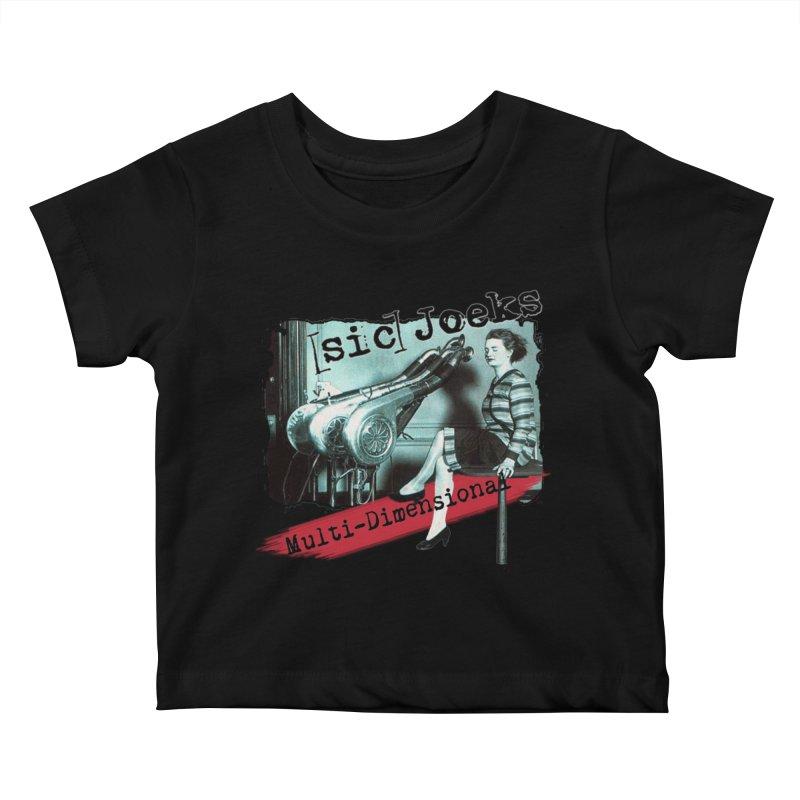 sic Joeks - Multi-Dimensional (Atomic Hairdryer) Kids Baby T-Shirt by BestMarkMiller's Artist Shop
