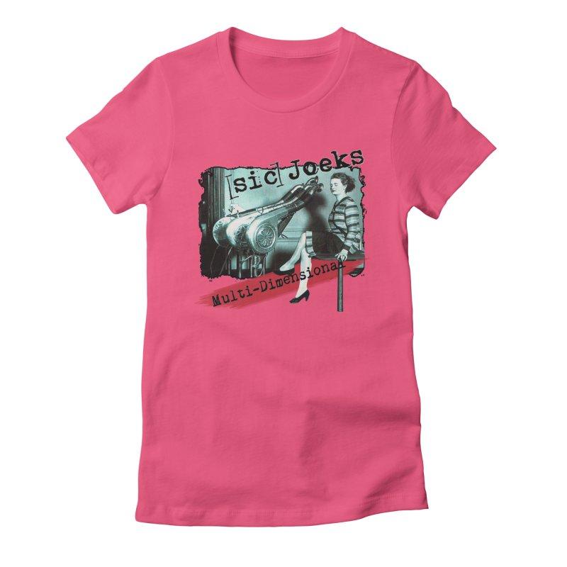 sic Joeks - Multi-Dimensional (Atomic Hairdryer) Women's Fitted T-Shirt by BestMarkMiller's Artist Shop