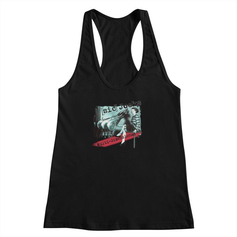 sic Joeks - Multi-Dimensional (Atomic Hairdryer) Women's Racerback Tank by BestMarkMiller's Artist Shop