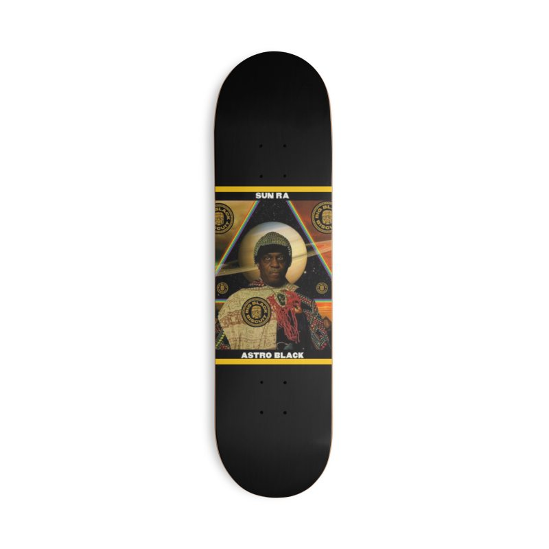 Sun Sun RA Accessories Skateboard by BigBlackBiscuit's Artist Shop